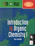 img - for Introduction to Organic Chemistry I: 11th Hour (Eleventh Hour - Boston) book / textbook / text book