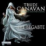 Die Begabte (Die Magie der tausend Welten 1) | Trudi Canavan
