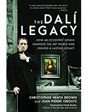 The Dali Legacy: How an Eccentric Genius Changed the Art World and Created a Lasting Legacy