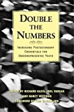 Double the Numbers : Increasing Postsecondary Credentials for Underrepresented Youth, Kazis, Richard, 1891792229
