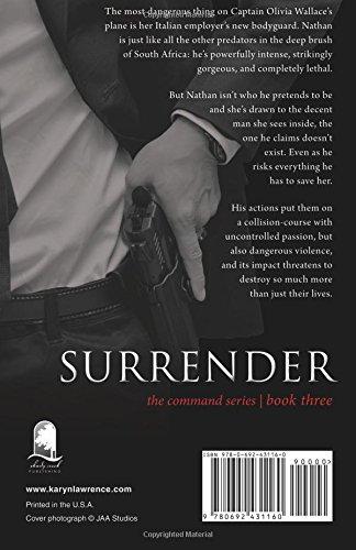 Surrender (The Command Series) (Volume 3): Karyn Lawrence