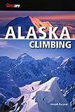 Alaska Climbing (Super Topo)