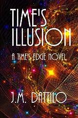 Time's Illusion: Time's Edge #3 Paperback
