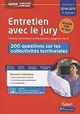 Entretien avec le jury - 200 questions sur les collectivités territoriales - Concours et examens professionnels 2018-2019 - Catégories A et B