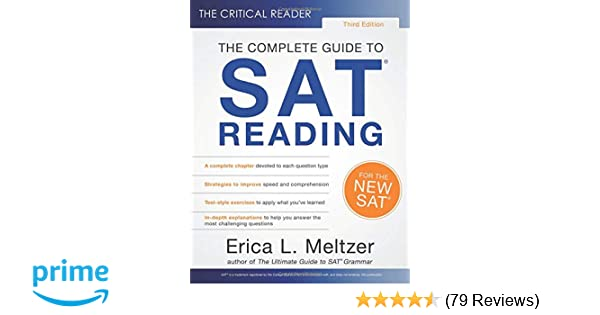 the critical reader 3rd edition the complete guide to sat reading