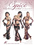 Spice - The Belly Dance Workout based on the folk dances of the Middle East and North Africa