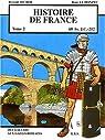 Histoire de France, Tome 2 : 60 Av. J.C. - 212 par Secher