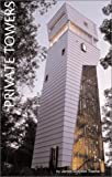 Private Towers, James Grayson Trulove, 0823043118