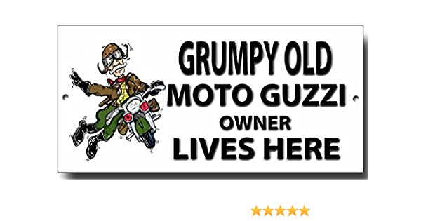 Grumpy Old Moto Guzzi Owner Lives Here metal sign