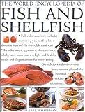 World Encyclopedia of Fish and Shellfish, Kate Whiteman, 0754804887