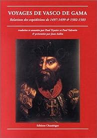 Voyages de Vasco de Gama : Relations des expéditions de 1497-1499 et de 1502-1503 par Paul Teyssier (II)