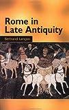Rome Late Antiquity Ad313-604, Bertrand Lancon, 041592975X