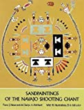 Sandpaintings of the Navajo Shooting Chant, Franc J. Newcomb and Gladys A. Reichard, 0486231410