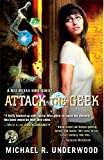Attack the Geek: A Ree Reyes Side-Quest (Ree Reyes Series Book 3)