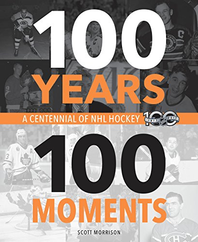 100 Years, 100 Moments: A Centennial of NHL Hockey ()