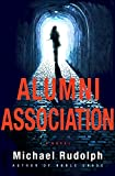 Alumni Association: A Novel