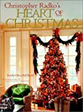 Christopher Radko's Heart of Christmas, Christopher Radko, 0609604759