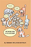 Cat Chat, Sherry Rotman, 0595661300