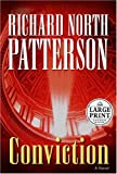 Conviction, Richard North Patterson, 0375434682