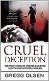 Cruel Deception (St. Martin's True Crime Library)