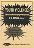Youth Violence, , 1560727136