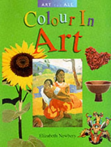 Read Online Colour in Art (Art for All) PDF