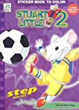 Stuart Little 2: Sticker Book to Color
