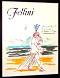 Federico Fellini Working Drawings 1952-1982 for His Films La dolce Vita, Satyricon, Amarcord, Il Casanova and Others.