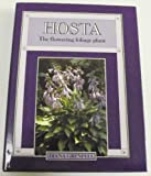 Amazon / Brand: Timber Press, Incorporated: Hosta The Flowering Foliage Plant (Diana Grenfell)