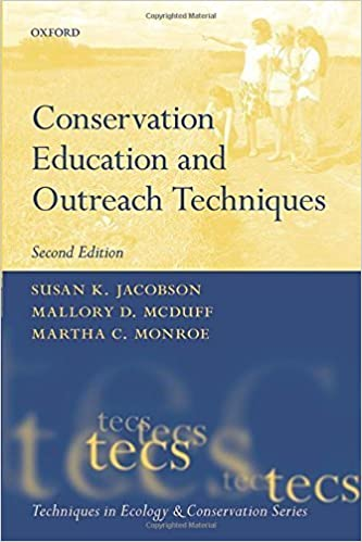 Book Conservation Education and Outreach Techniques (Techniques in Ecology & Conservation) by Susan K. Jacobson (2015-11-01)