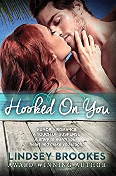 HOOKED ON YOU by [Brookes, Lindsey]