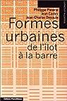 Formes urbaines : de l'îlot à la barre par Castex