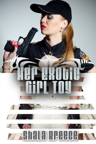Lesbian BDSM Erotica: Her Exotic Girl Toy