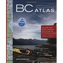 Volume 1: British Columbia's South Coast and East Vancouver Island