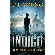 Indigo: Dark Republic Book Two