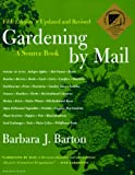 Gardening by Mail, Barbara Barton, 0395877709