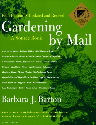 Gardening By Mail: A Source Book, Fifth Edition