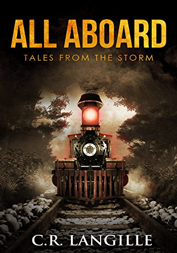 All Aboard: Tales from the Storm