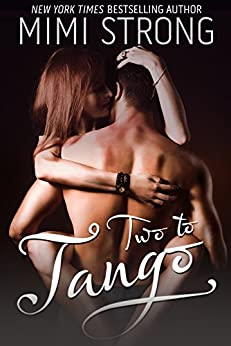 Two to Tango (Erotic Romance) by [Strong, Mimi]