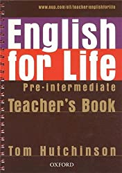 English for Life: Pre-intermediate: Teacher's Book Pack: General English four-skills course for adults