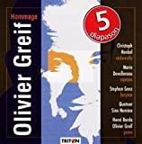 Greif : Hommage Olivier Greif