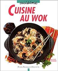 Cuisine au wok par Minouche Pastier