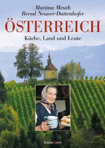 Österreich: Küche, Land und Leute