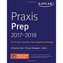 Praxis Prep 2017-2018: 8 Practice Tests + Proven Strategies + Online