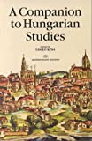 A Companion to Hungarian Studies, Kosa, Laszlo, 9630576775