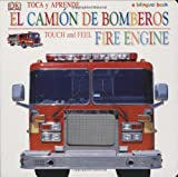 Toca y Apprende Camion de Bomberos/Touch and Feel Fire Engine, DK Publishing, 0756621356
