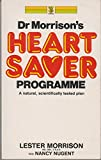 img - for Dr. Morrison's Heart Saver Program book / textbook / text book