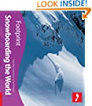 Snowboarding the World (Footprint Tra...