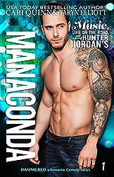 Manaconda: a Rockstar Romantic Comedy (Hammered Book 1)