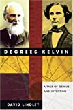 Degrees Kelvin, David Lindley, 0309090733